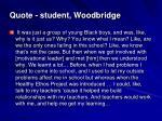 quote student woodbridge