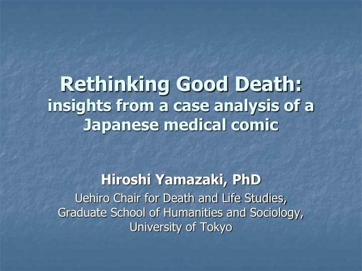 Rethinking good death insights from a case analysis of a japanese medical comic