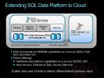 extending sql data platform to cloud