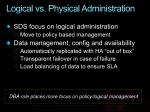 logical vs physical administration
