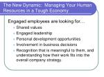 the new dynamic managing your human resources in a tough economy7