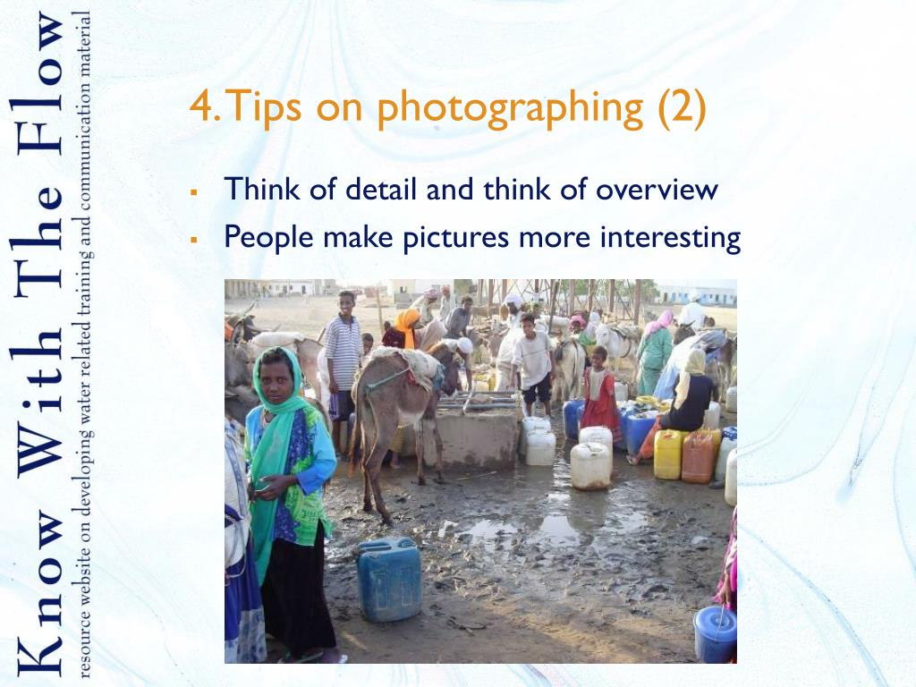 4. Tips on photographing (2)