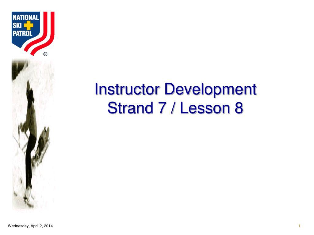 instructor development strand 7 lesson 8 l.