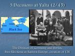 3 decisions at yalta 2 45