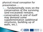 physical visual conception for presentation
