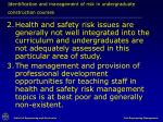 identification and management of risk in undergraduate construction courses22