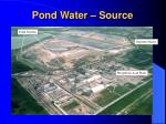 pond water source