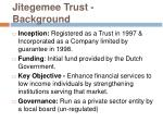 jitegemee trust background