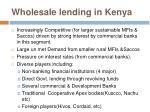 wholesale lending in kenya