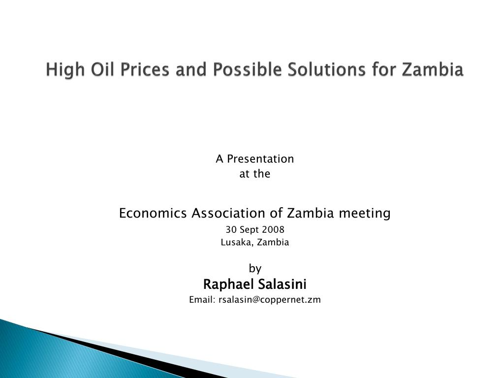 high oil prices and possible solutions for zambia l.