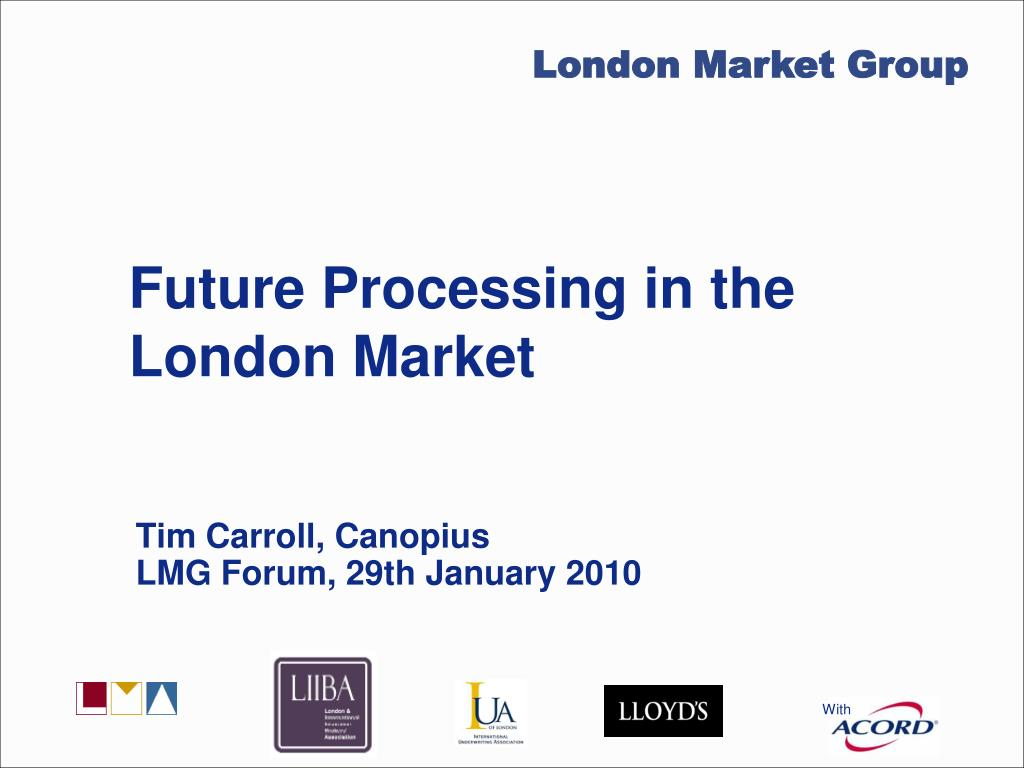 future processing in the london market l.
