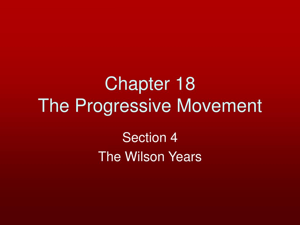 chapter 18 the progressive movement l.