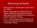 reforming the banks
