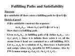 fulfilling paths and satisfiability