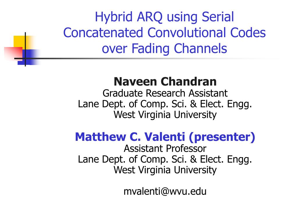 hybrid arq using serial concatenated convolutional codes over fading channels l.