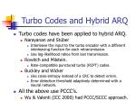 turbo codes and hybrid arq