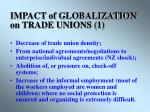 impact of globalization on trade unions 1