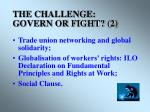 the challenge govern or fight 2
