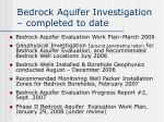 bedrock aquifer investigation completed to date