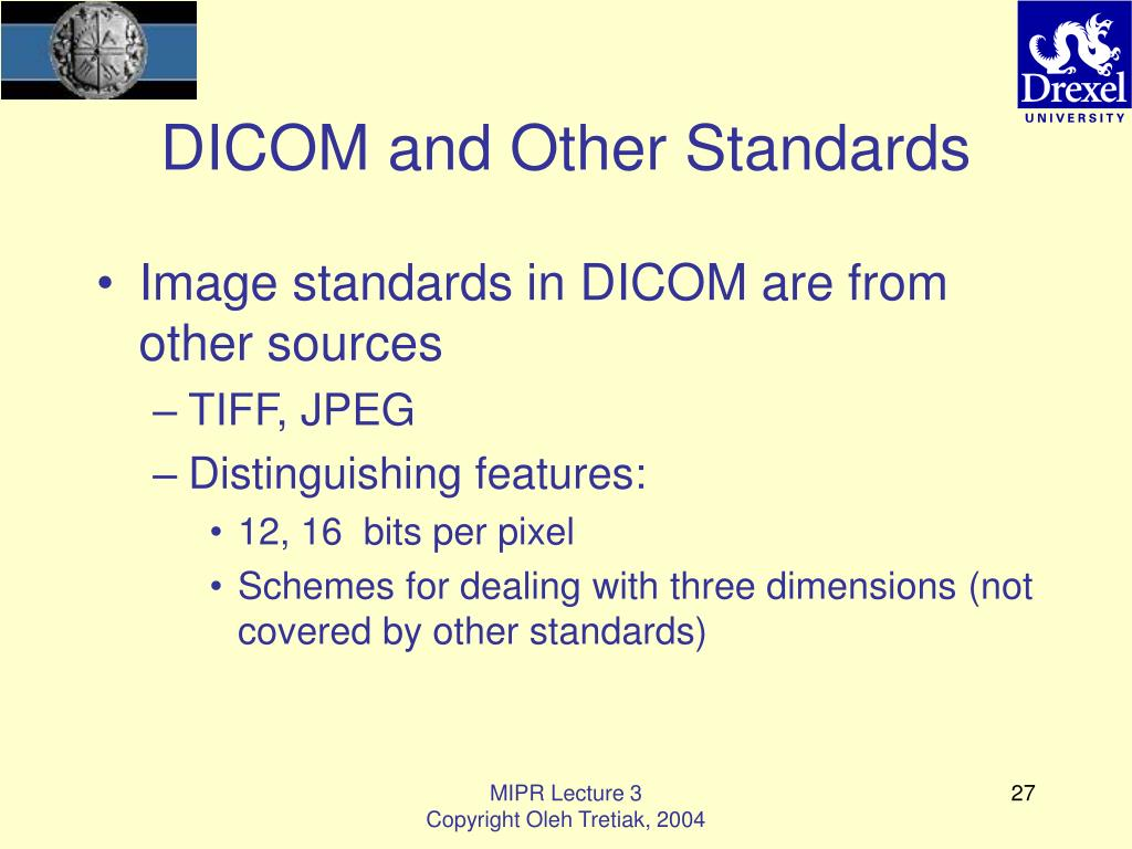 DICOM and Other Standards