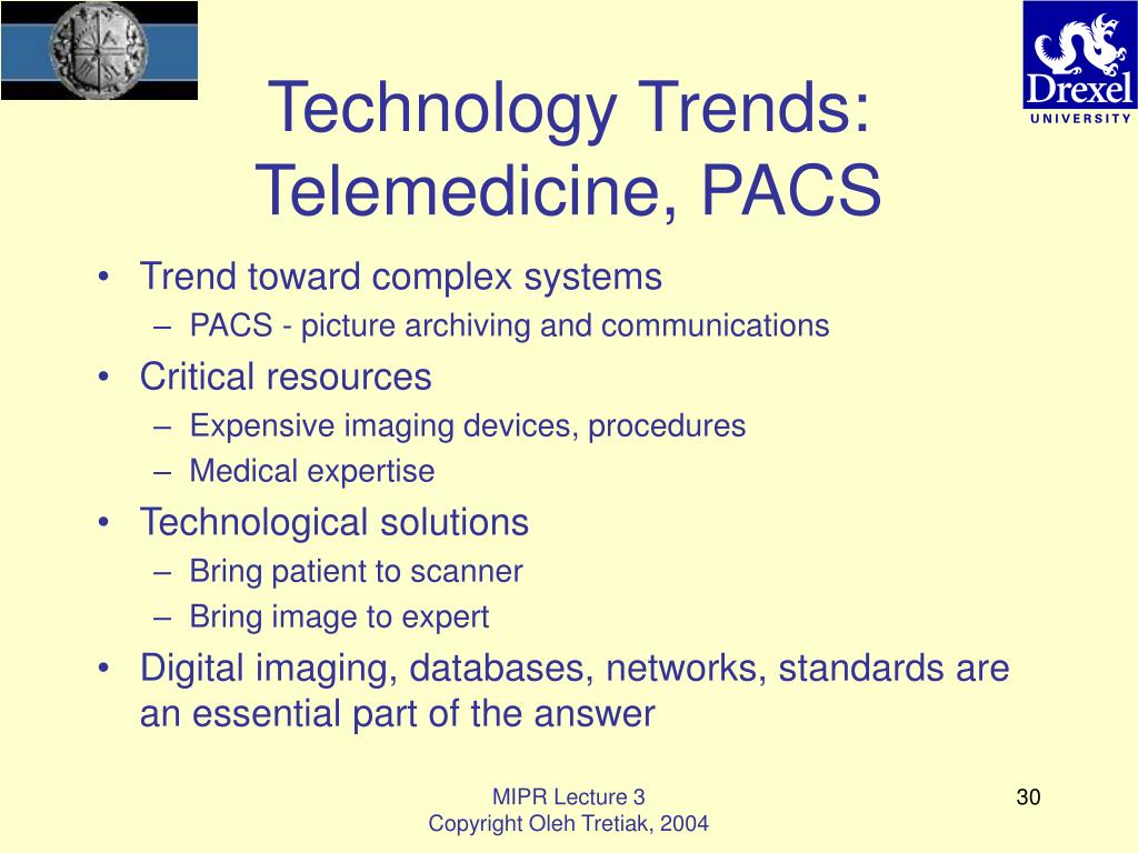 Technology Trends: Telemedicine, PACS