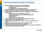 the current state of cash forecasting