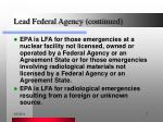 lead federal agency continued7