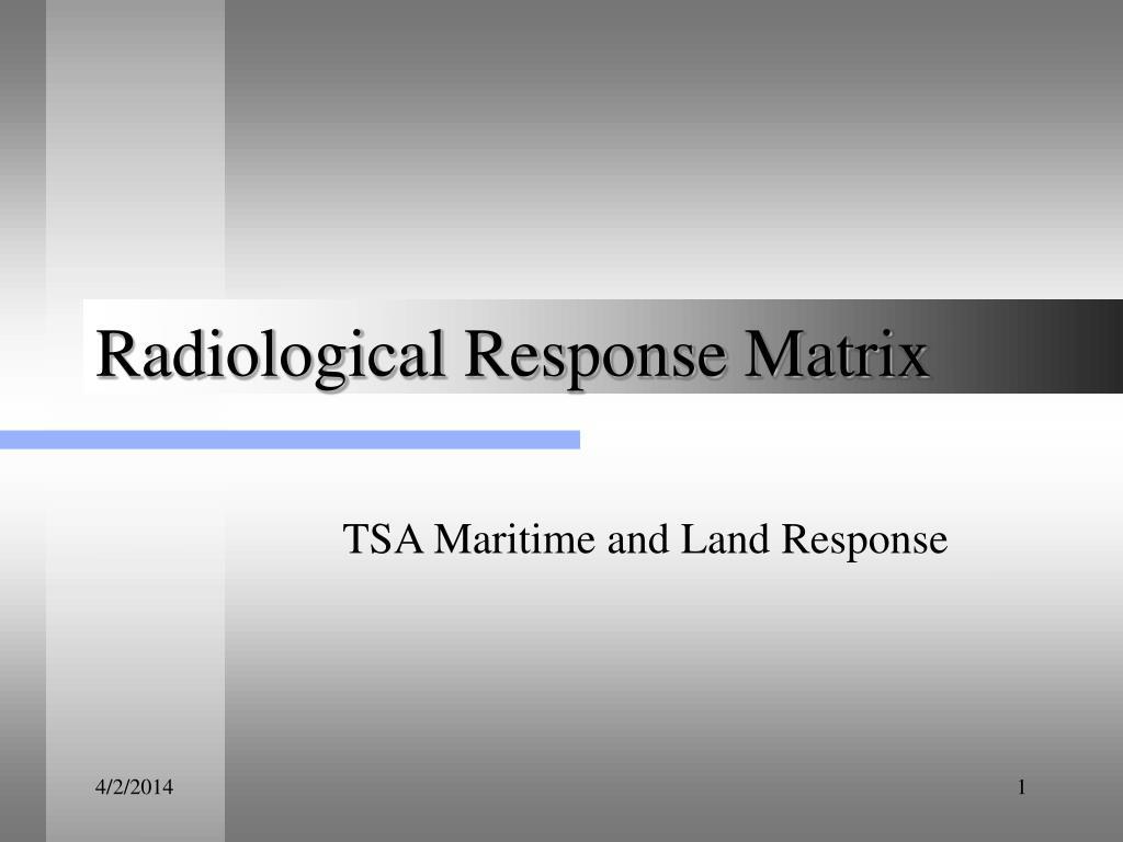 radiological response matrix l.