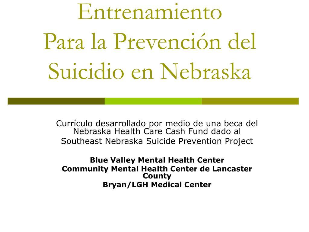 entrenamiento para la prevenci n del suicidio en nebraska l.