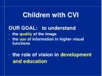 children with cvi