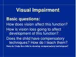 visual impairment9