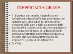 inefficacia grave72