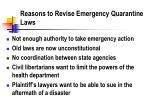 reasons to revise emergency quarantine laws