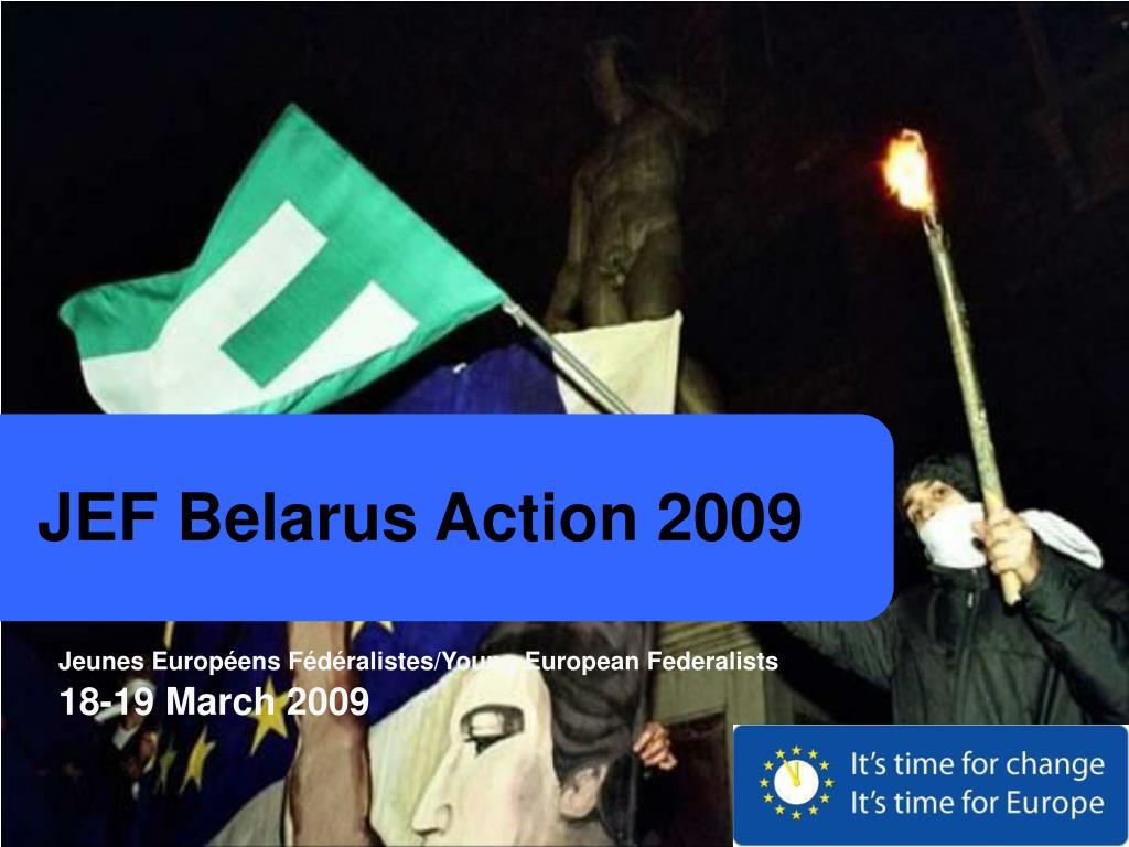 JEF Belarus Action 2009