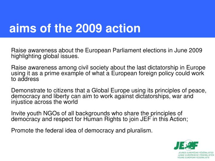 Aims of the 2009 action