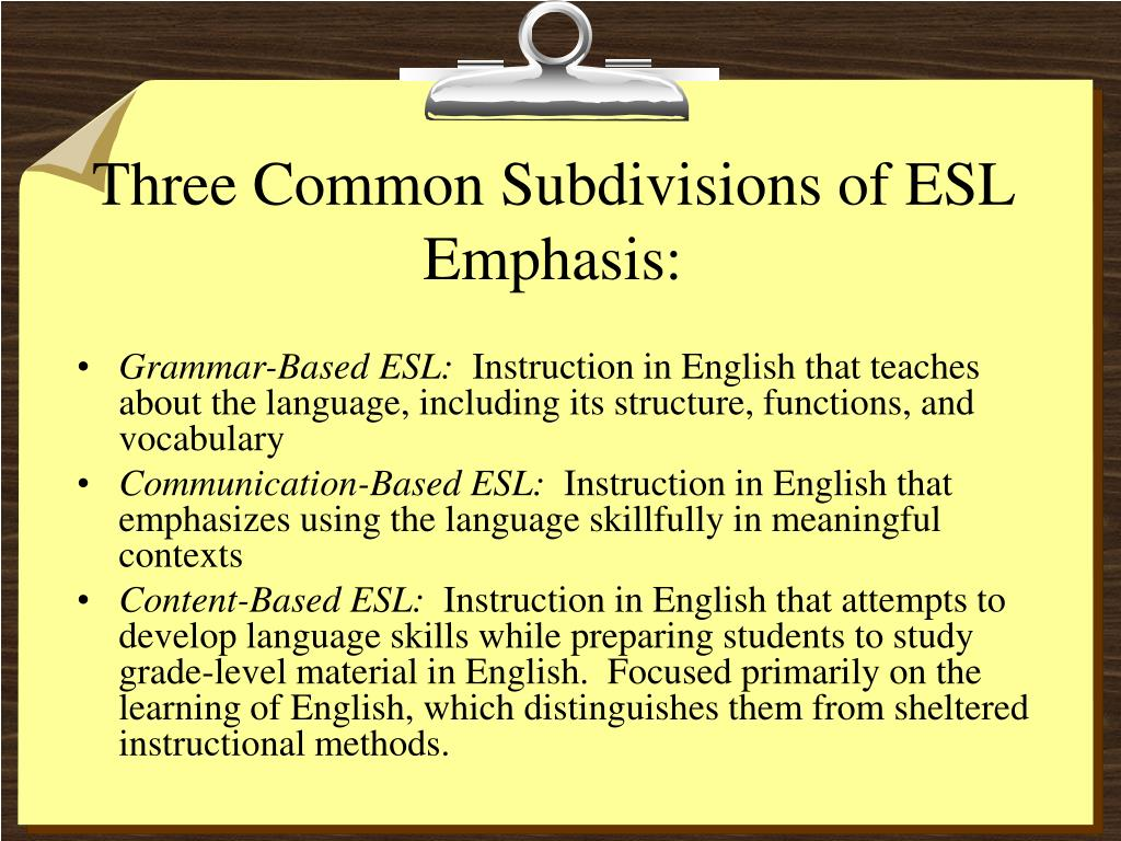 Three Common Subdivisions of ESL Emphasis: