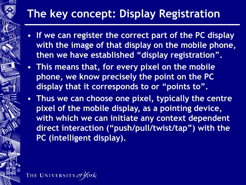 The key concept: Display Registration