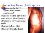 borderline tuberculoid leprosy