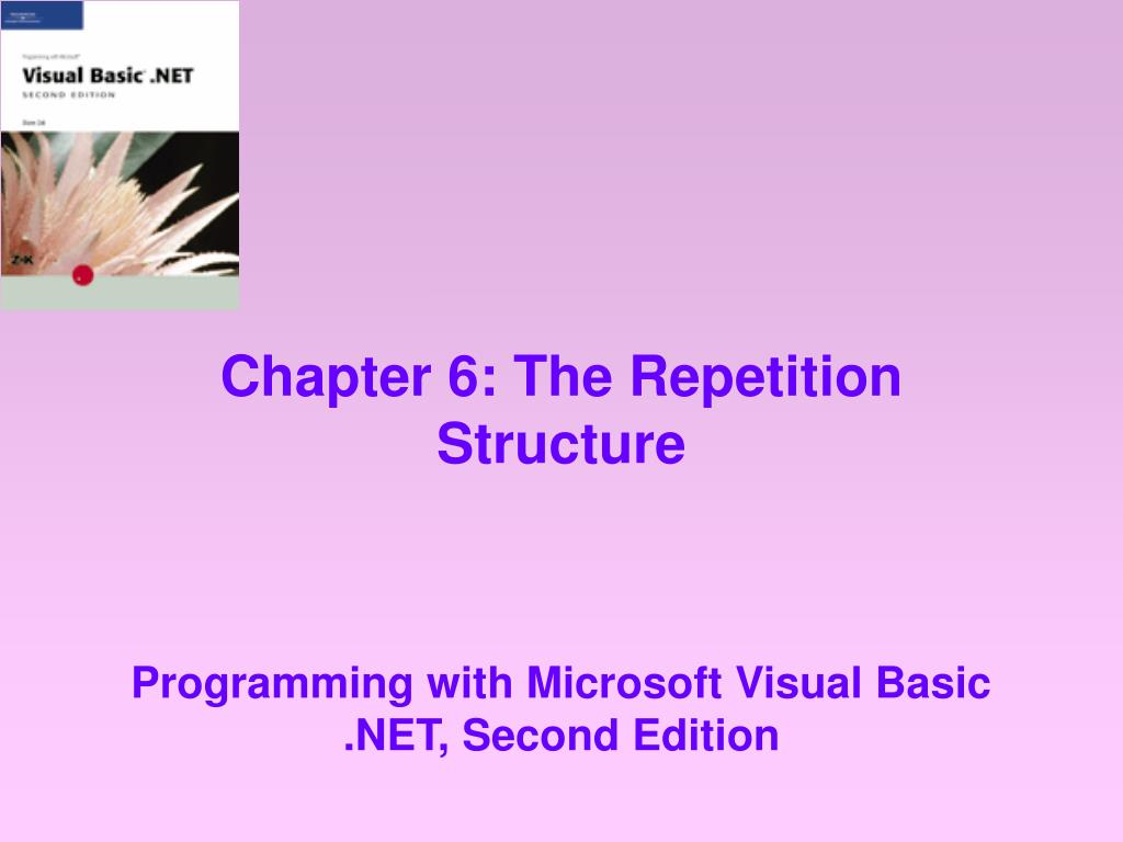 chapter 6 the repetition structure l.
