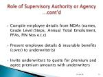 role of supervisory authority or agency cont d