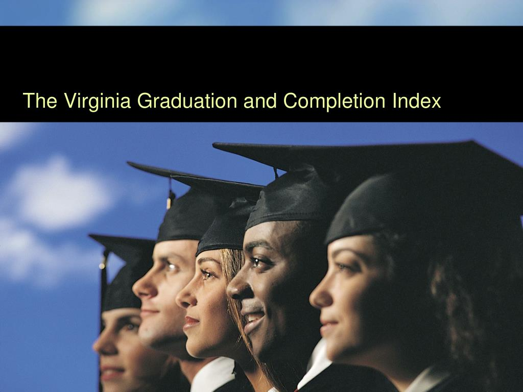 presentation i the virginia graduation and completion index l.