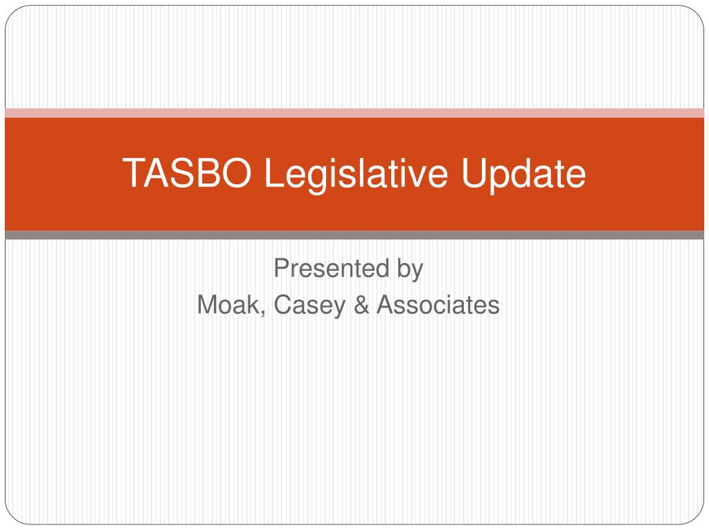 tasbo legislative update l.