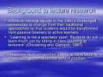background to lecture research