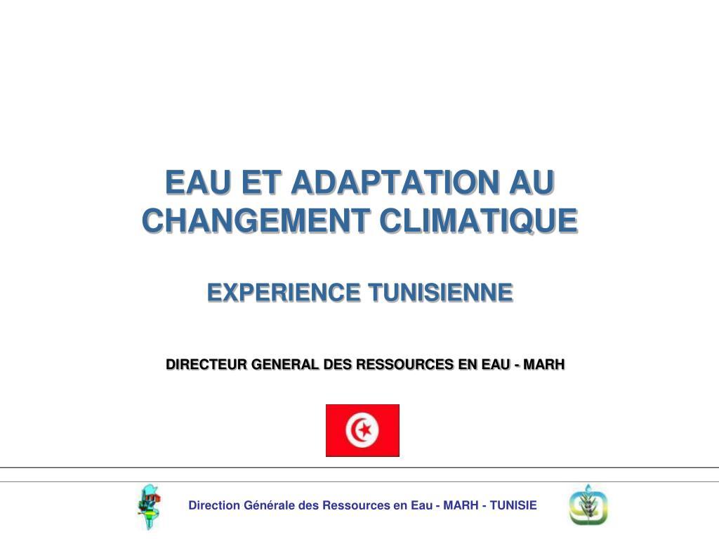eau et adaptation au changement climatique experience tunisienne l.