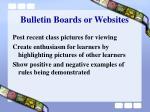 bulletin boards or websites
