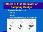 effects of fish behavior on sampling design