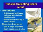 passive collecting gears cont