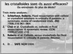 les cristallo des sont ils aussi efficaces ou entra nent ils plus de d c s
