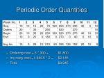 periodic order quantities10