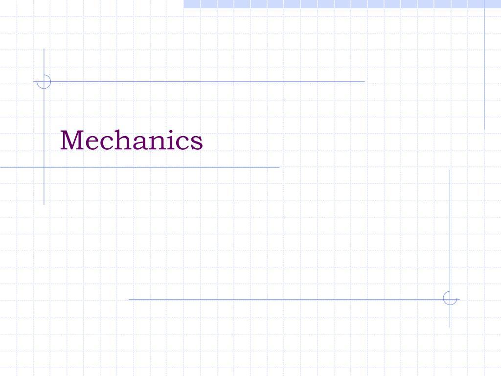 mechanics l.